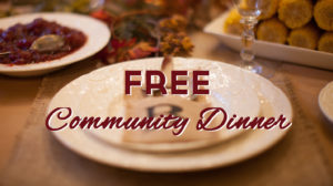 Free Community Dinner on Tuesday June 7 from 6-7pm