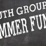 FPCL Summer Youth Group Fun – Come and Join Us!