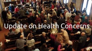 Update on Health Concerns – No In-Person Worship Services on 3/29, 4/5, 4/12 (Easter)